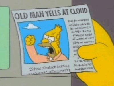 grandpa-simpson-old-man-yells-at-cloud.j