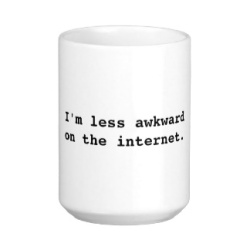 im_less_awkward_coffee_mug